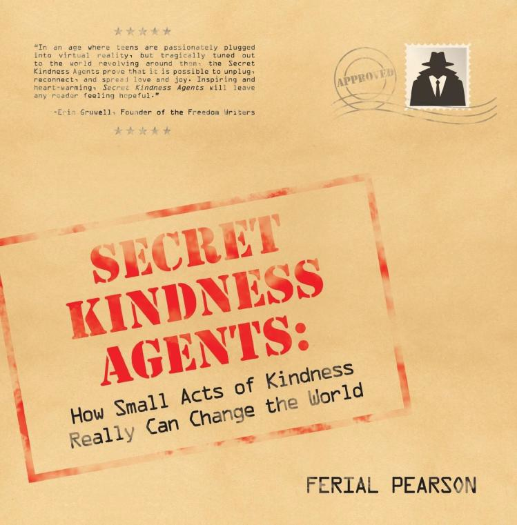 The+idea+of+Secret+Kindness+Agents+all+started+from+a+book+called+Secret+Kindness+agents+written+by+Ferial+Pearson.