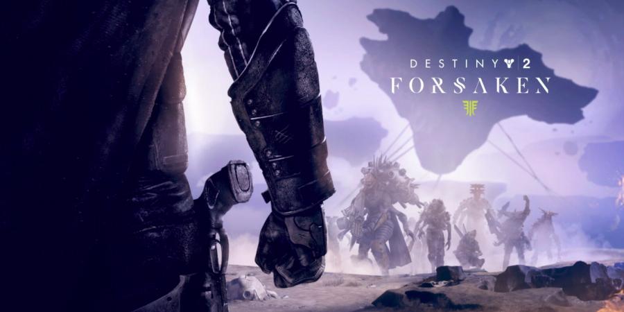 Destiny+2%3A+Forsaken