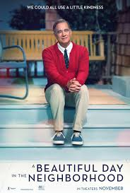 Tom Hanks stars as Mr. Rogers in the new movie, A Beautiful Day in the Neighborhood. The movie follows a journalist, Lloyd Vogel as he interviews Mr. Rogers for a magazine profile about heroes.  *****/5