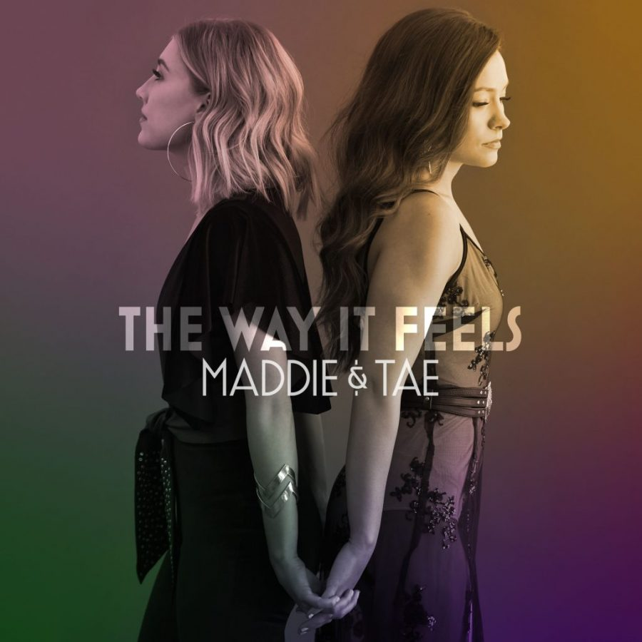 The+Way+it+Feels+Album+Cover+which+is+by+Maddie+and+Tae+