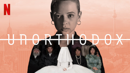 "The Netflix miniseries, ""Unorthodox,"" shares the incredible true story of a young woman fleeing the Hasidic Judaism community in Williamsburg, Brooklyn. *****/5"