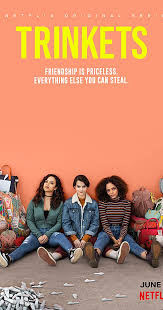 This Netflix original isn't your typical drama based binge-worthy series. In order from left to right: Moe, Elodie and Tabitha.