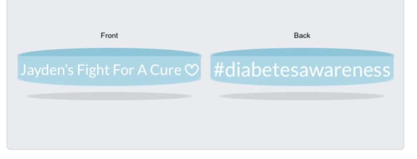 """This picture shows what each bracelet says. They are blue bracelets. """"This summer, I got diagnosed with Type 1 diabetes, Fellman said. Because of COVID, the JDRF isn' doing a walk this year, so I ordered bracelets to support them."""""""