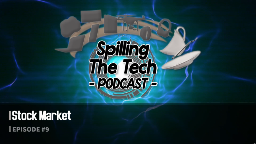 Spilling+The+Tech+Podcast%3A+Episode+9%3A+Stock+Market