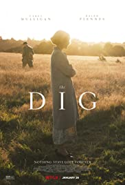 "The Netflix film ""The Dig"" captures the grit of an excavation, the romance and drama of young love and the beauty in once-in-a-lifetime moments, but there is still criticism to be made of the supposed ""accurate portrayal"" of the real Sutton Hoo dig."