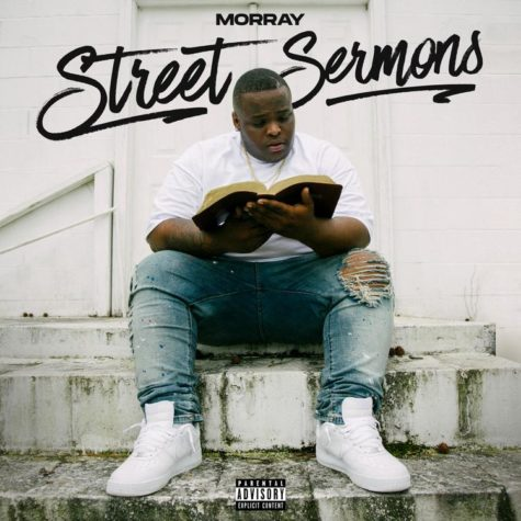 """The cover art for Morray's debut album """"Street Sermons."""" The project is filled with not only wonderful lyricism, but an extensive vocal range of hooks as well. Morray uses his first tape to prove why icon J. Cole is pushing his music hard."""