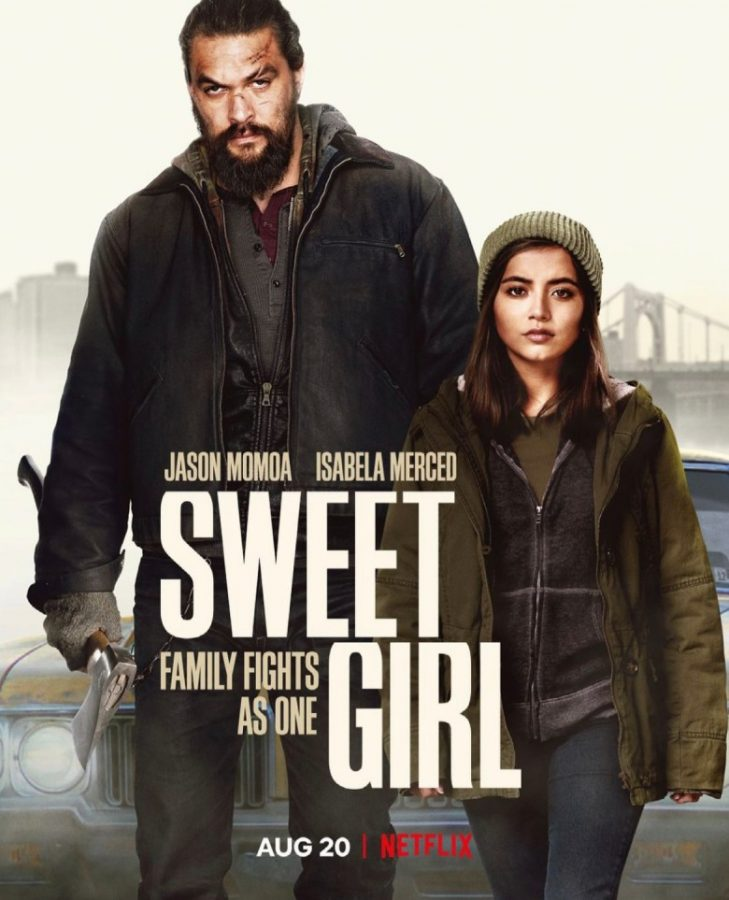 Sweet Girl was released on Friday, August 20th on Netflix.
