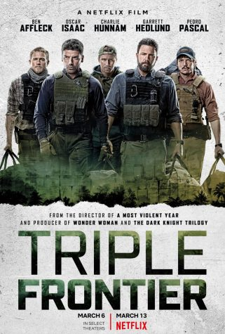 Triple Frontier is a heist and action film on Netflix.